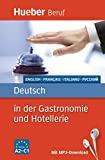 Deutsch in der Gastronomie und Hotellerie: Englisch, Französisch, Italienisch, Russisch/Buch mit MP3-Download (Berufssprachführer)