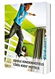 Schöne Kinderhotels (Hotel Bücher / Hotel Books)