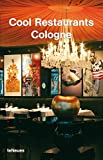 Cool Restaurants Cologne (Cool Restaurants)